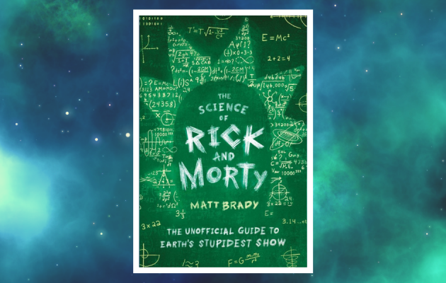 The science of Rick and Morty