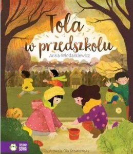 Tola w przedszkolu - zobacz na TAniaKsiazka.pl