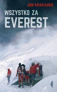Wszystko za Everest - kup na TaniaKsiazka.pl