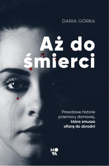Aż do śmierci - sprawdź w TaniaKsiazka.pl