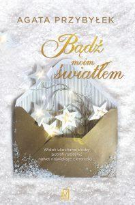 Świąteczne zapowiedzi książkowe: Bądź moim światłem - zamów już teraz >>