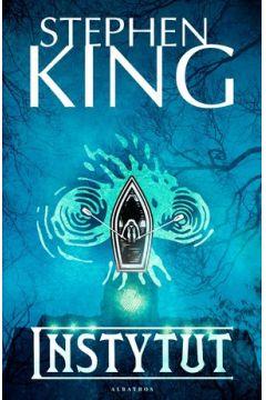 Instytut. Najnowsz książka Kinga. Sprawdź >