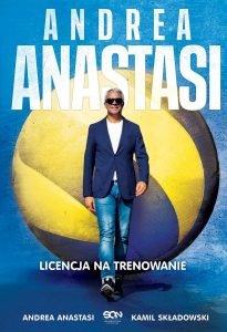 Andrea Anastasi. Licencja na trenowanie - kup na TaniaKsiazka.pl