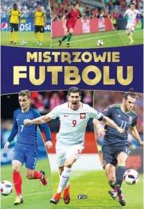 Mistrzowie Futbolu - kup na TaniaKsiazka.pl