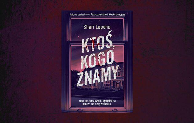 Nowa książka Shari Lapeny - sprawdź na TaniaKsiazka.pl