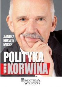 Polityka według Korwina - kup na TaniaKsiazka.pl