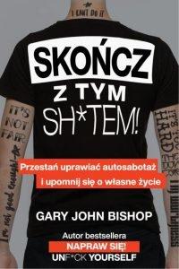 Skończ z tym shtem - kup na TaniaKsiazka.pl