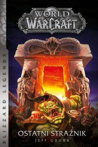 World of WarCraft. Ostatni strażnik - kup na TaniaKsiazka.pl