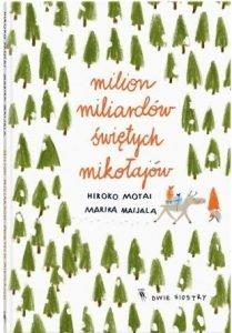 Milion Miliardów Świętych Mikołajów - sprawdź w TaniaKsiazka.pl