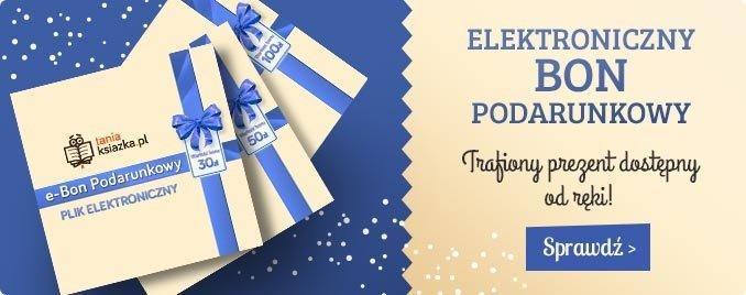Prezent na ostatnią chwilę dla książkoholika - sprawdź e-bony w TaniaKsiazka.pl