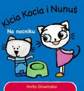 Kicia Kocia i Nunuś. Na nocniku - kup na TaniaKsiazka.pl