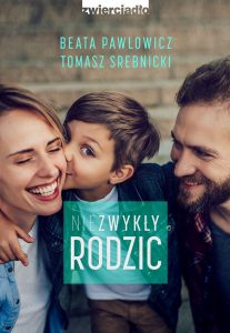 Niezwykły rodzic - kup na TaniaKsiazka.pl