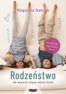 Rodzeństwo. Jak wspierać relacje swoich dzieci - kup na TaniaKsiazka.pl