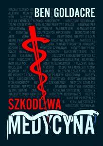 Szkodliwa medycyna – znajdziesz na TaniaKsiazka.pl