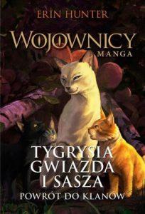 Tygrysia Gwiazda i Sasza. Powrót do klanów - kup na TaniaKsiazka.pl