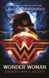 Wonder Woman. Zwiastunka wojny - kup na TaniaKsiazka.pl