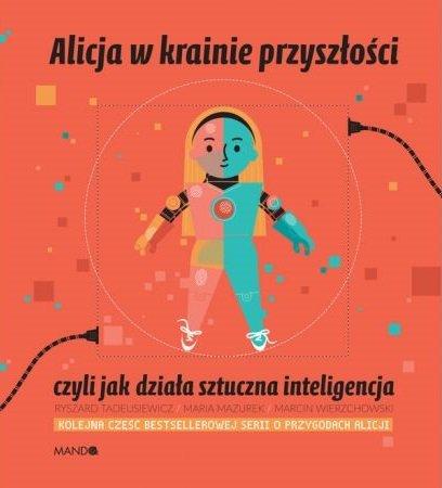 Alicja w krainie przyszłości - sprawdź w TaniaKsiazka.pl