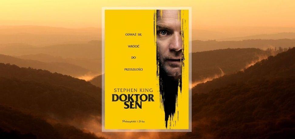 Doktor Sen - recenzja zekranizowanej książki Kinga