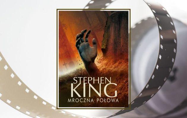 Mroczna połowa - nowa ekranizacja książki Stephena Kinga
