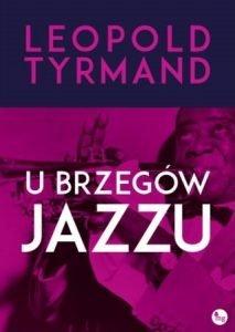 U brzegów jazzu - sprawdź w TaniaKsiazka.pl