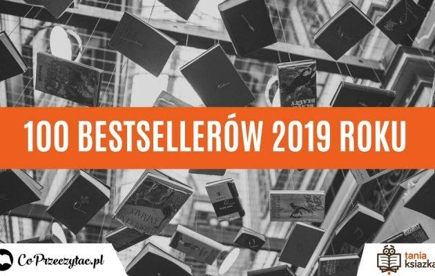 Książkowe bestsellery 2019 roku w TaniaKsiazka.pl. Sprawdź >>