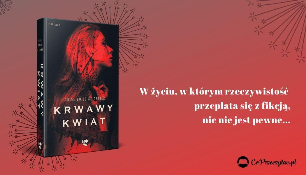 Thriller Krwawy kwiat - sprawdź w TaniaKsiazka.pl >>