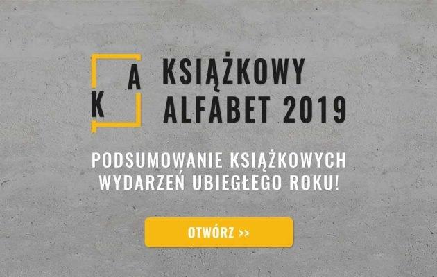 Książkowy alfabet, czyli TaniaKsiazka.pl podsumowuje 2019 rok