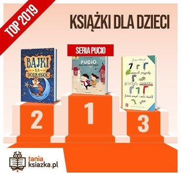 Książkowe bestsellery 2019 roku - książki dla dzieci