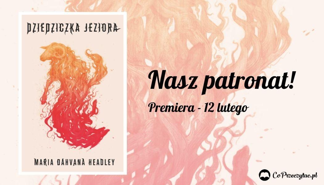 Dziedziczka Jeziora - sprawdź w TaniaKsiazka.pl