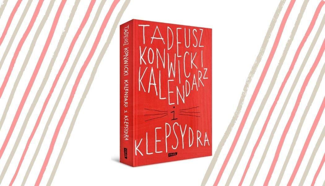 Kalendarz i klepsydra Konwickiego - sprawdź w TaniaKsiazka.pl