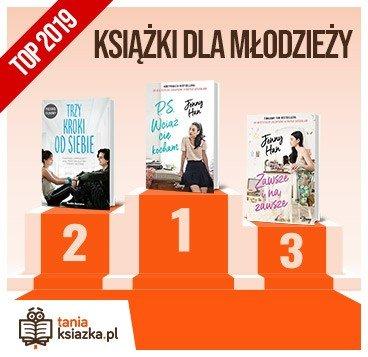 Książkowe bestsellery 2019 roku - książki dla młodzieży