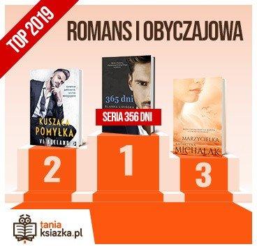 Książkowe bestsellery 2019 roku - romans i obyczajowa
