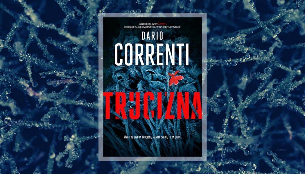 Dario Correnti Trucizna. Sprawdź thriller w TaniaKsiazka.pl