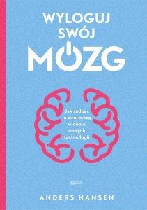 Wyloguj swój mózg – książkę znajdziesz na TaniaKsiazka.pl