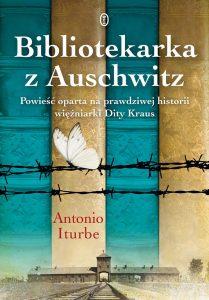 Bibliotekarka z Auschwitz - kup na TaniaKsiazka.pl