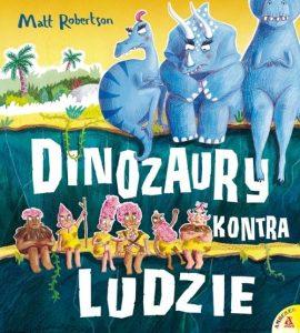 Dinozaury kontra ludzie - kup na TaniaKsiazka.pl