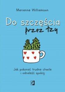 Do szczęścia przez łzy - sprawdź na TaniaKsiazka.pl