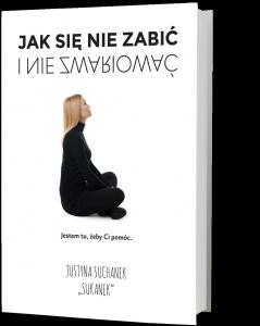 Jak się nie zabić i nie zwariować – książkę dostaniesz na TaniaKsiazka.pl