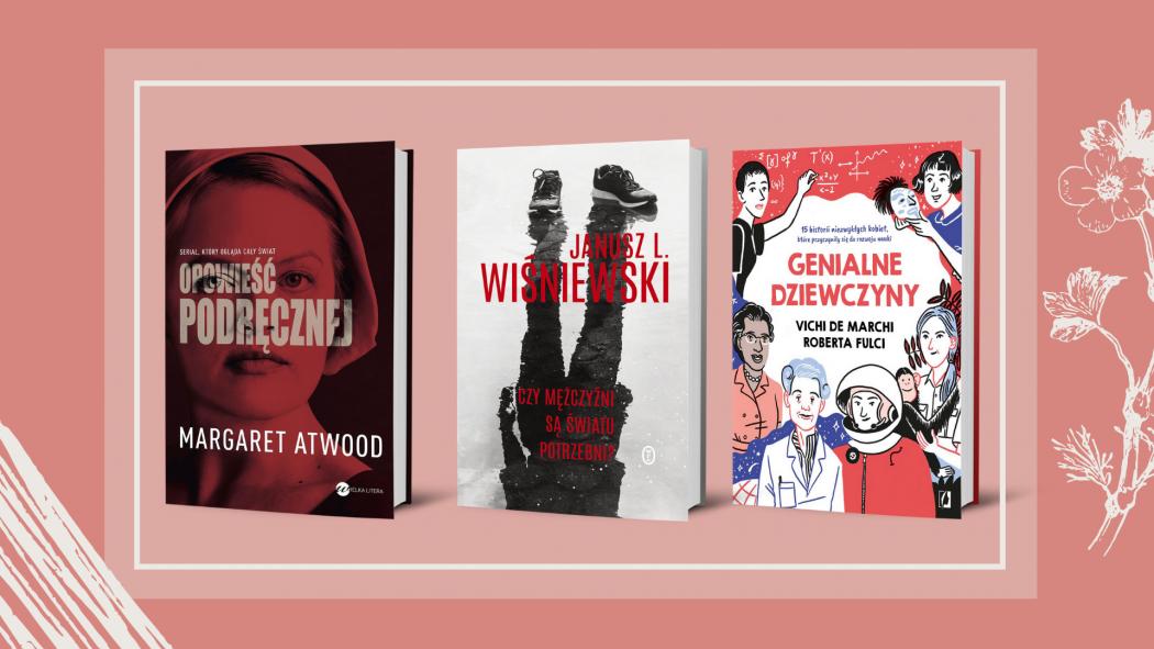 Książkowe prezenty na Dzień Kobiet znajdziesz na TaniaKsiazka.pl