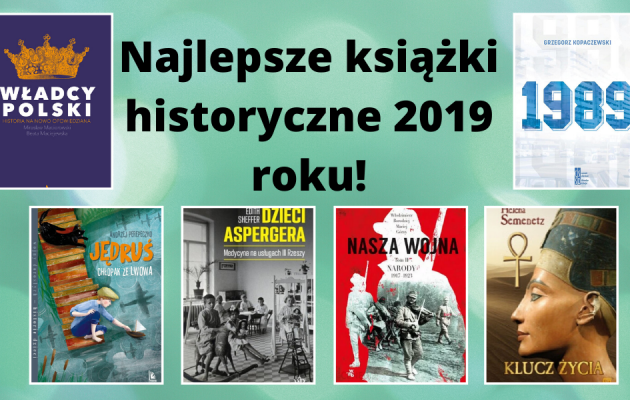 Najlepsze książki historyczne 2019 roku!