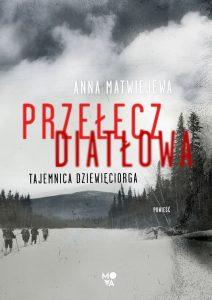 Przełęcz Diatłowa - kup na TaniaKsiazka.pl