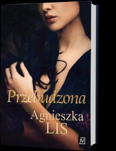 Książki na Walentynki – Przebudzona znajdziesz na TaniaKsiazka.pl