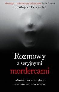 Rozmowy z seryjnymi mordercami - kup na TaniaKsiazka.pl