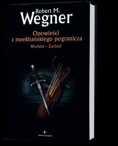 Co czytać po Wiedźminie? Opowieści z meekhańskiego pogranicza znajdziesz na TaniaKsiazka.pl