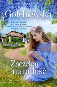 Zaczekaj na miłość - sprawdź na TaniaKsiazka.pl
