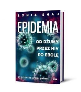 Epidemia. Od dżumy, przez HIV, po ebolę – książkę znajdziesz na TaniaKsiazka.pl