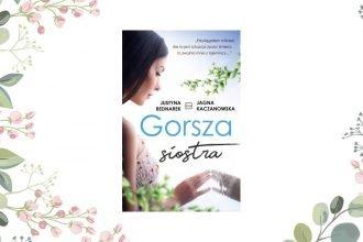Gorsza siostra - kup na TaniaKsiazka.pl
