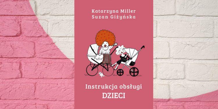 Książka Katarzyny Miller - sprawdź na TaniaKsiazka.pl