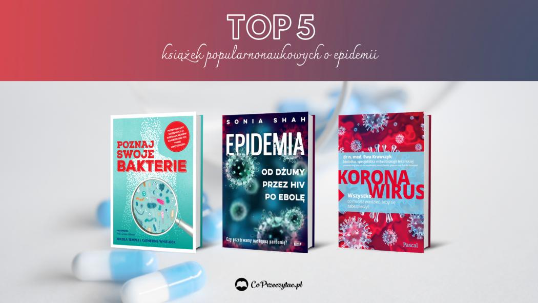 Książki popularnonaukowe o epidemii – książek szukaj na TaniaKsiazka.pl