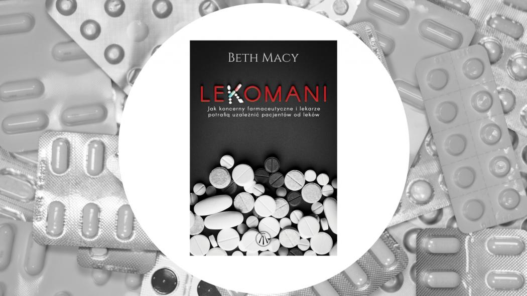Lekomani – książkę znajdziesz na TaniaKsiazka.pl